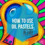 How to use oil pastels - easy peasy art school