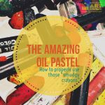 The Amazing Oil Pastel - Easy Peasy Art School