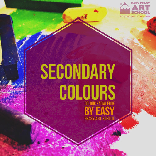Secondary Colours - Easy Peasy Art School
