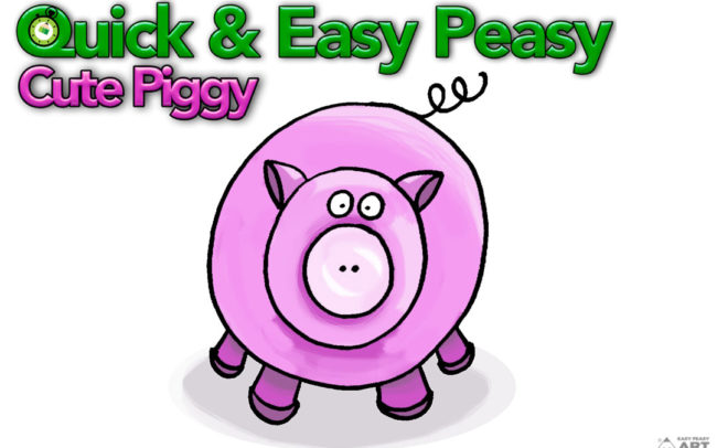 Quick & Easy Peasy Cute Piggy Easy Peasy Art School