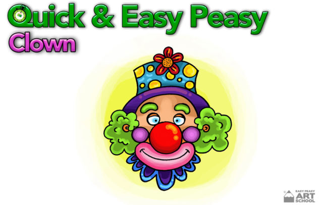 Quick and Easy Peasy Clown Art Lesson by Easy Peasy Art School